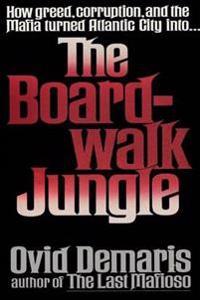 The Boardwalk Jungle