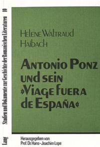 Antonio Ponz Und Sein -Viage Fuera de Espana-