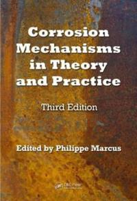 Corrosion Mechanisms in Theory and Practice