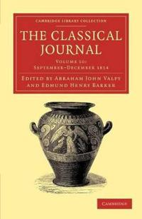 The The Classical Journal 40 Volume Set The Classical Journal