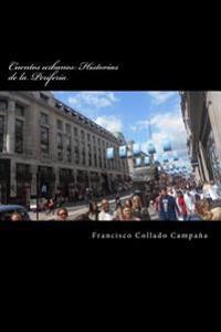 Cuentos Urbanos: Historias de La Periferia: Narrativa Breve (2002-2015)