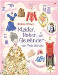 Sticker-Wissen: Kleider, Roben und Gewänder - eine Modezeitreise
