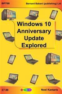 Widows 10 anniversary update explored