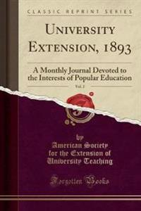 University Extension, 1893, Vol. 2