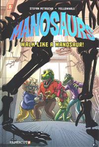 Manosaurs Vol. 1