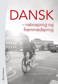 Dansk   nabosprog og fremmedsprog - Robert Zola Christensen - böcker (9789144110646)     Bokhandel