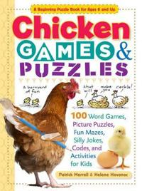 Chicken Games & Puzzles