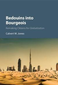 Bedouins Into Bourgeois