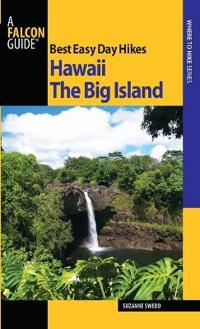Best Easy Day Hikes Hawaii: The Big Island