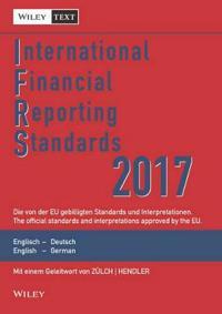 International Financial Reporting Standards (IFRS)2017 Deutsch-Englische Textausgabe der von Dereu Gebilligten Standards. English & German