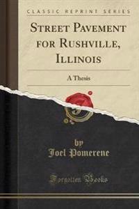 Street Pavement for Rushville, Illinois