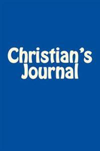 Christian's Journal: A 6 X 9 Blank Notebook