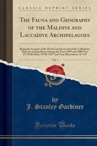 The Fauna and Geography of the Maldive and Laccadive Archipelagoes, Vol. 1