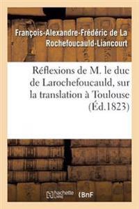 R�flexions de M. Le Duc de Larochefoucauld,