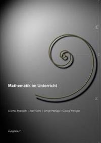 Mathematik Im Unterricht, Ausgabe 7