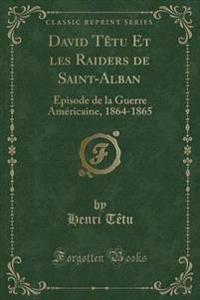 David Tetu Et Les Raiders de Saint-Alban