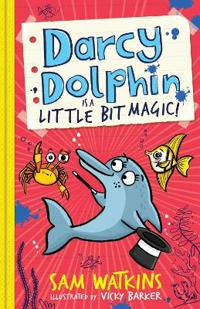 Darcy Dolphin Is a Little Bit Magic!