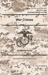 Marine Corps Techniques Publication McTp 11-10a, War Crimes 2 May 2016