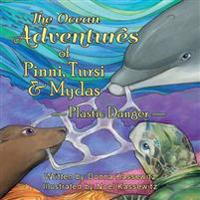 The Ocean Adventures of Pinni, Tursi & Mydas: Plastic Danger
