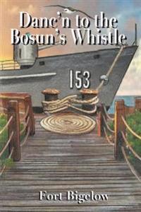 Danc'n to the Bosun's Whistle