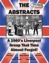 The Abstracts - A 1960's Liverpool Group That Time Almost Forgot! (2016 Updated Color Edition)