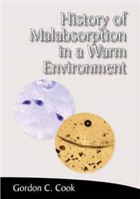History of Malabsorption in a Warm Environment