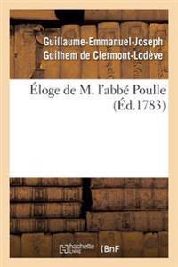 Eloge de M. L'Abbe Poulle,