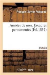 Arm�es de Mer. Escadres Permanentes Autographi� Partie 3