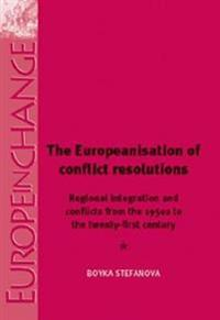 The Europeanisation of Conflict Resolution