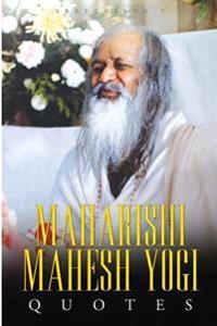 Maharishi Mahesh Yogi Quotes: Words from the Father of Transcendental Meditation