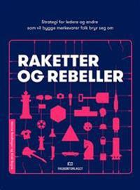 Raketter og rebeller - Monna Nordhagen, Kirsti Rogne pdf epub