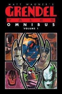 Matt Wagner's Grendel Tales Omnibus Volume 1