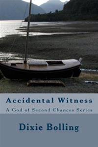 Accidental Witness
