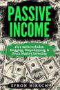 Passive Income: 3 Manuscripts - Blogging, Dropshipping, Stock Market Investing