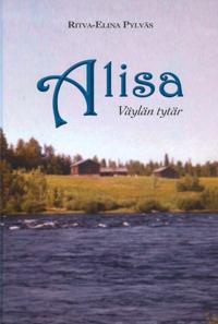 Alisa, Väylän tytär