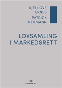 Lovsamling i markedsrett - Kjell Ove Ernes, Patrick Neumann pdf epub