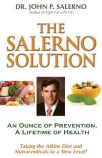 The Salerno Solution: An Ounce of Prevention, a Lifetime of Health