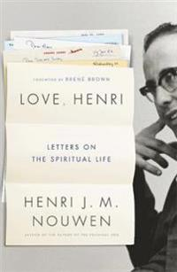 Love, henri - letters on the spiritual life