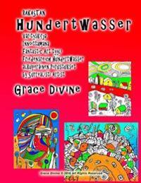 Rakastan Hundertwasser Värityskirja Innoittamana Fantastic Art Tyyli Friedensreich Hundertwasser Alkuperäinen Piirustukset by Surrealisti Artist Grace