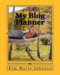My Blog Planner: Home Office