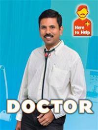 Here to Help: Doctor