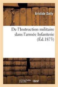 de l'Instruction Militaire Dans l'Arm�e Infanterie