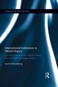 International Institutions in World History