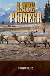 Late Pioneer