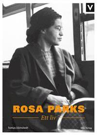 Rosa Parks : ett liv
