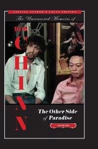 The Other Side of Paradise Volume Two [Special Author's Uncut Edition]: The Director and the Legend