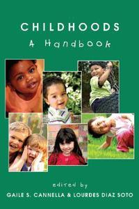 Childhoods: A Handbook