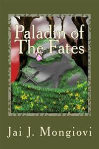 Paladin of the Fates