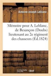 Memoire Pour A. LeBlanc, de Besancon Doubs Lieutenant Au 2e Regiment Des Chasseurs a Cheval