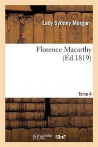 Florence Macarthy. Tome 4